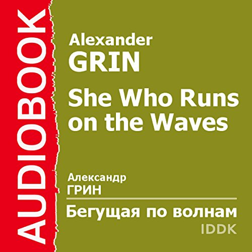 She Who Runs on the Waves [Russian Edition]