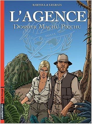 L'Agence, Tome 3 : Dossier Machu Picchu