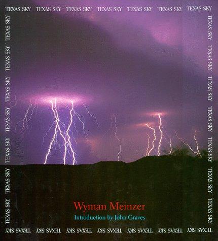 Texas Sky - Wyman Meinzer