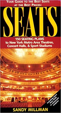 Seats: Your Guide to the Best Seats at the Best Prices : 150
