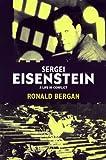 Sergei Eisenstein, Ronald Bergan, 087951924X