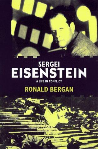 Sergei Eisenstein: A Life in Conflict -