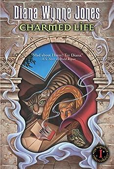 Charmed Life (Chronicles of Chrestomanci Book 1) by [Jones, Diana Wynne]