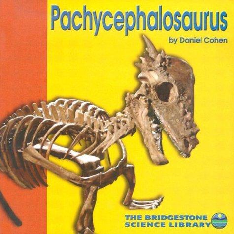 Pachycephalosaurus (Discovering Dinosaurs) ebook