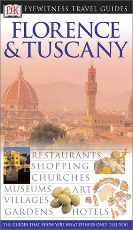 Florence & Tuscany (Eyewitness Travel Guides)