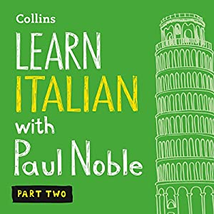 Collins Italian with Paul Noble - Learn Italian the Natural Way, Part 2 Audiobook