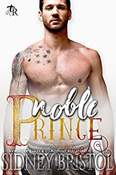 Noble Prince: A Modern Fairy Tale (Twisted Royals Book 4) by [Bristol, Sidney]