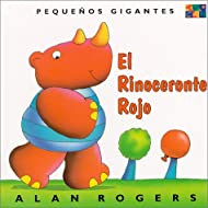 El Rinoceronte Rojo: Little Giants (Spanish Edition)