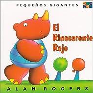 El Rinoceronte Rojo: Little Giants (Spanish Edition)