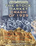img - for The Stock Market Crash (GD) (Great Disasters: Reforms and Ramifications) book / textbook / text book