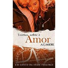 TEORIAS SOBRE O AMOR: Um conto da série feelings