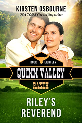 Riley's Reverend (Quinn Valley Ranch Book 18) ()