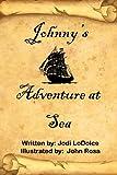 Johnny's Adventure at Sea, Jodi LoDolce, 1628391022