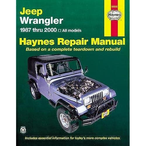 jeep wrangler 1987 2011 repair manual haynes repair manual rh amazon com 98 wrangler owners manual 98 Jeep TJ