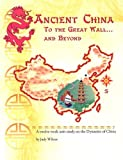 Ancient China, Judy Wilcox, 0974650501