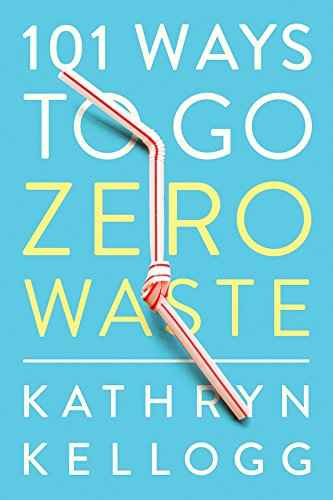 Pdf Home 101 Ways to Go Zero Waste