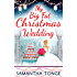 My Big Fat Christmas Wedding: A Funny And Heartwarming Christmas Romance