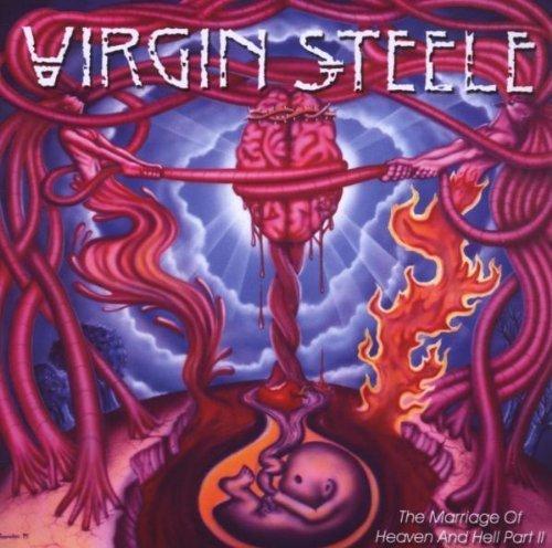 Marriage of Heaven & Hell Pt. 2 by Virgin Steele (2008-11-04) (Virgin Steele The Marriage Of Heaven And Hell)