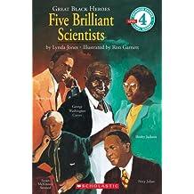 Scholastic Reader: Great Black Heroes: Five Brilliant Scientists: Level 4
