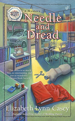 Needle and Dread (Southern Sewing Circle Mystery)