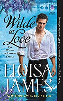 Wilde in Love: The Wildes of Lindow Castle by [James, Eloisa]