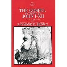 The Gospel According to John (I-XII)