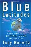 Blue Latitudes, Tony Horwitz, 0805065415