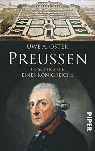Preußen: Geschichte eines Königreichs