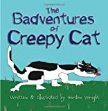 The Badventures of Creepy Cat, Gordon Wright, 1581129394