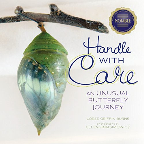 Handle with Care: An Unusual Butterfly Journey (Junior Library Guild (Handle Farm)