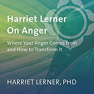 Harriet Lerner on Anger Speech