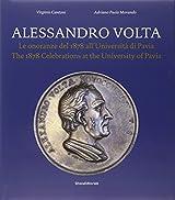 Alessandro Volta: The 1878 Celebrations at the University of Padua