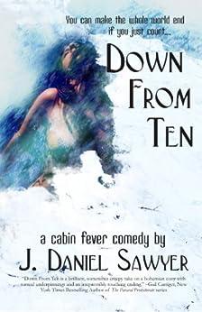 Down From Ten by [Sawyer, J. Daniel]