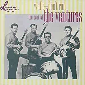 Walk Don T Run The Best Of The Ventures Ventures The