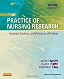The Practice of Nursing Research: Appraisal, Synthesis, and Generation of Evidence