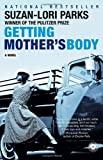 Getting Mother's Body, Suzan-Lori Parks, 081296800X