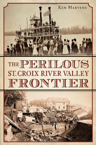 "Minnesota's early territorial days were exciting and filled with hope for the future, but many dreams were broken before they were ever realized as settlers met untimely deaths in tragic ways. The St. Croix earned its nickname the ""River of Graves"" w..."