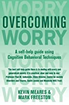 Overcoming Worry by Freeston, Mark, Meares,…