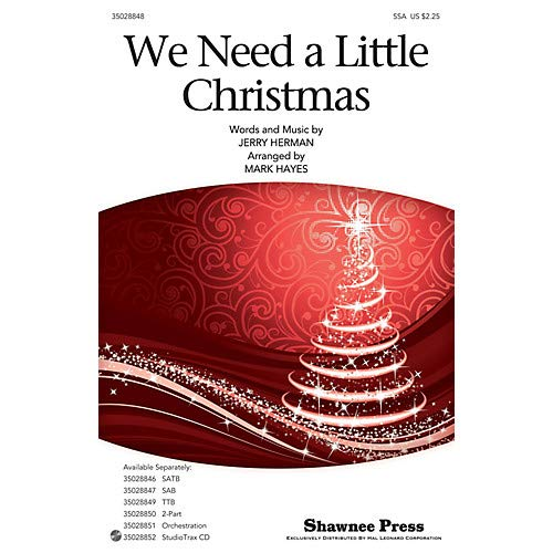 Christmas Shawnee Press - We Need a Little Christmas SSA arranged by Mark Hayes, Pack of 3
