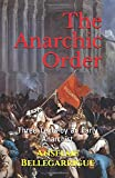 The Anarchic Order: Three Texts by an Early Anarchist