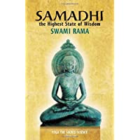 Samadhi the Highest State of Wisdom: Yoga the Sacred Science Volume One