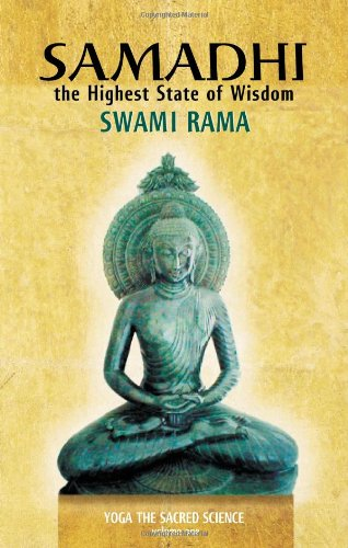 1: Samadhi: The Highest State of Wisdom: Yoga the Sacred Science