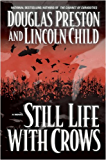 Still Life with Crows (Pendergast Series Book 4)