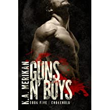 Guns n' Boys: Chokehold (Book 5) (gay dark mafia romance) (English Edition)