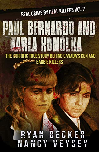 #freebooks – [Kindle] Paul Bernardo and Karla Homolka: The Horrific True Story Behind Canada's Ken and Barbie Killers – FREE until August 25th