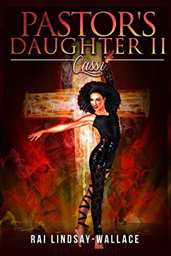 Book: Pastor's Daughter II - Cassi (Pastor Cannon Series Book 2) by Rai Lindsay-Wallace