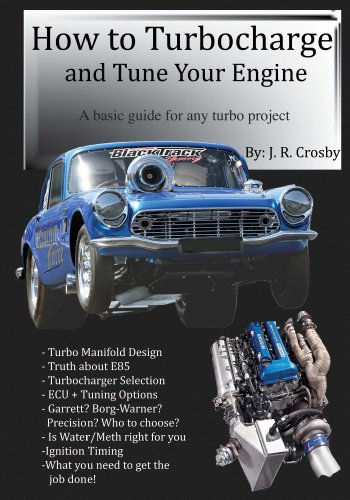 How to Turbocharge and Tune Your Engine by [Crosby, J. R.]