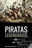 Piratas Legendarios, 1650-1750