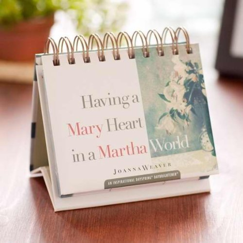 1 X Calendar - Having A Mary Heart In A Martha World (Day Brightener) (Living A Mary Life In A Martha World)