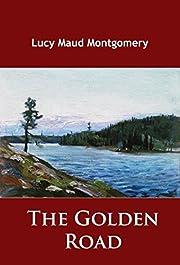 The Golden Road: -